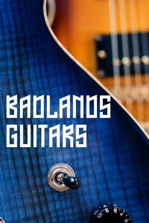 Badlands Guitars